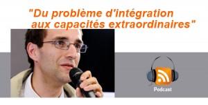"""""""Du problème d'intégration aux capacités extraordinaires"""""""